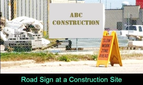 Road Sign at Construction Site